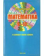 Matematika 9-10 szakképző iskolák számára - Korányi Erzsébet dr.