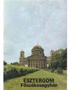Esztergom - Főszékesegyház - Körber Ágnes