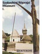 Szentendre - Szabadtéri Néprajzi Múzeum I. - Körber Ágnes