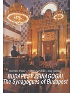 Budapest zsinagógái - The Synagogues of Budapest - Kormos Péter, Villányi András, Raj Tamás