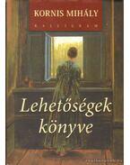 Lehetőségek könyve - Kornis Mihály