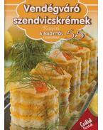Vendégváró szendvicskrémek - Korpádi Péter