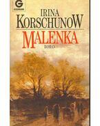 Malenka - Korschunow, Irina