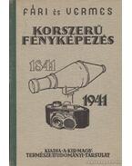 Korszerű fényképezés - Vermes Miklós, Fári László