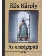 Az országépítő - Kós Károly