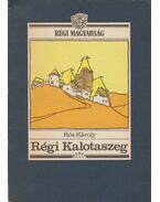 Régi Kalotaszeg - Kós Károly
