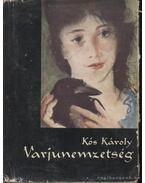 Varjunemzetség - Kós Károly
