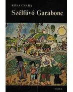 Szélfúvó Garabonc - Kósa Csaba