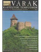 Várak, kastélyok, templomok 2005. július - Kósa Pál (szerk.)
