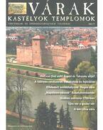 Várak, kastélyok, templomok 2005. május - Kósa Pál (szerk.)