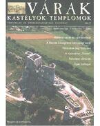 Várak, kastélyok, templomok 2005. március - Kósa Pál (szerk.)