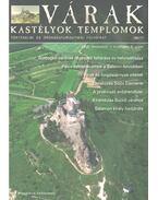 Várak, kastélyok, templomok 2005. november - Kósa Pál (szerk.)