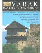 Várak, kastélyok, templomok 2007. február - Kósa Pál (szerk.)