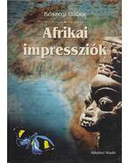 Afrikai impressziók - Kőszegi Gábor
