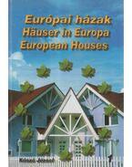 Európai házak - Hauser in Europa - European Houses - Kószó József