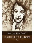 Elsüllyedt Európa - Kosztolányi Dezső