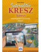 Interaktív KRESZ könyv személygépkocsi-vezetők részére - Kotra Károly