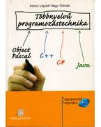 Többnyelvű programozástechnika - Kotsis Domokos, Légrádi Gábor, Nagy Gergely, Szénási Sándor
