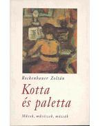 Kotta és paletta (Dedikált) - Rockenbauer Zoltán