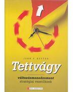 Tettvágy - Kotter, John P.