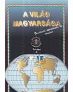 A világ magyarsága - Európa II. - Kovács Andor