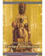Európa felfedezése - Kovács András