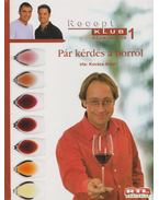 Pár kérdés a borról - Kovács Antal