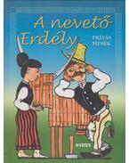 A nevető Erdély - Kovács Attila Zoltán