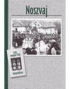 Noszvaj - Kovács Béla