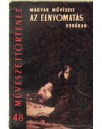 Magyar művészet az elnyomatás korában - Kovács Éva
