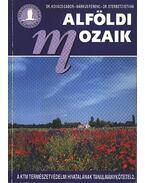 Alföldi mozaik - Kovács Gábor, Márkus Ferenc, Sterbetz István