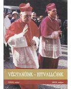 Vértanúink - Hitvallóink XXI évf. 2. szám - Kovács Gergely
