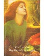 Magához hívott a reggel (dedikált) - Kovács Géza