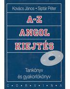 A-Z angol kiejtés - Kovács János, Siptár Péter