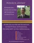 A kerozin a rák és egyéb betegségek gyógyítója - Kovács József
