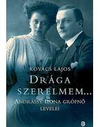 Drága szerelmem... - Kovács Lajos