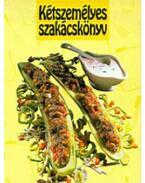 Kétszemélyes szakácskönyv - Ínycsiklandó ételek azoknak akik főzni és enni is szeretnek - Kovács Mária