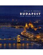 Budapest von Früh bis Spät 2015 - Kovács P. Attila