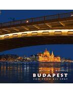Budapest von Früh bis Spät - Kovács P. Attila