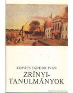 Zrínyi-tanulmányok - Kovács Sándor Iván