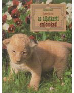 Ismerjük fel az állatkerti emlősöket - Kovács Zsolt