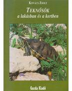 Teknősök a lakásban és a kertben - Kovács Zsolt