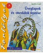Üveglapok és -medálok festésre - Kovács Zsolt