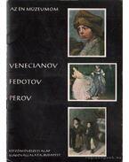 Venecianov, Fedotov, Perov - Kovanecz Ilona