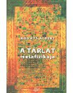 A tárlat metafizikája - Kováts Albert