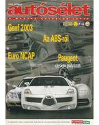 Autósélet 2003. április - Kováts László