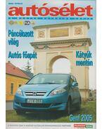Autósélet 2005. április - Kováts László