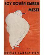Egy kövér ember meséi (dedikált) - Huszár Károly