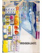 Drogkalauz - Köves Ferenc, Arató György