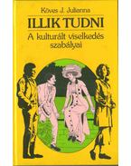 Illik tudni - Köves J.Julianna